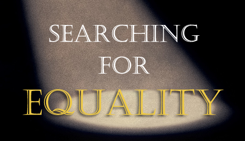Searching For Equality